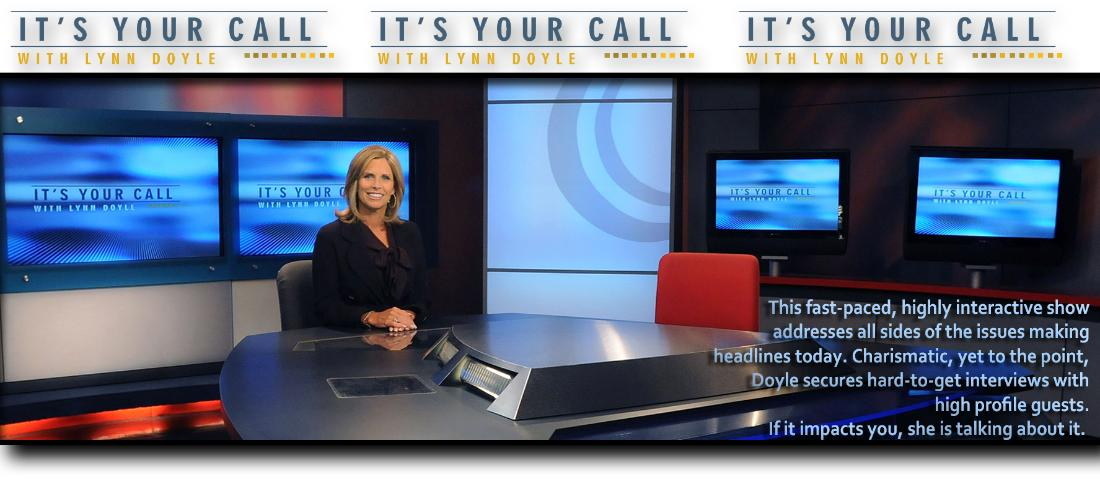 It's Your Call with Lynn Doyle